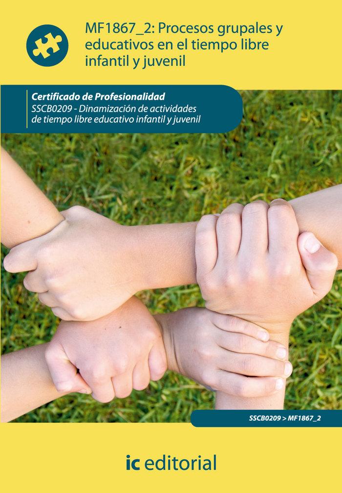 Procesos grupales y educativos en el tiempo libre infantil y