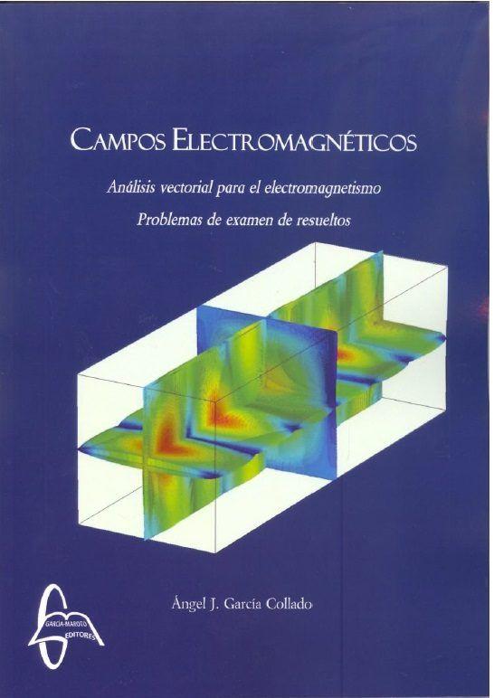 Campos electromagneticos analisis vectorial para el electrom