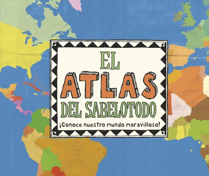 Atlas del sabelotodo,el