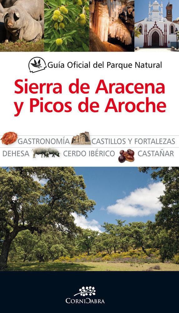 Guia oficial parque natural de sierra de aracena y picos ar