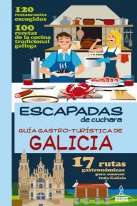 Guia gastro-turistica de galicia