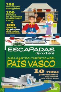Guia gastro-turistica del pais vasco