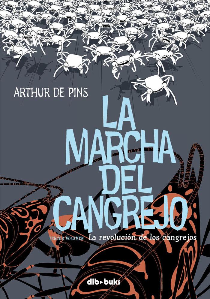 Marcha del cangrejo iii la revolucion de los cangrejos,la