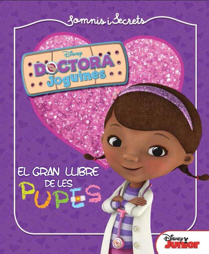 Dra. joguines. somnis i secrets. el gran llibre de les pupes
