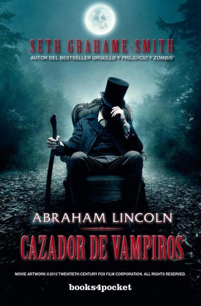 Abraham lincoln cazador de vampiros b4p