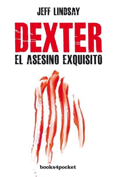 Dexter el asesino exquisito b4p