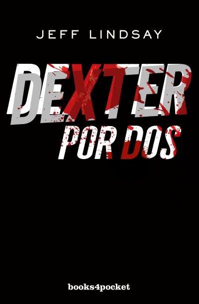 Dexter por dos b4p
