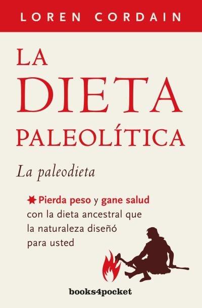 Dieta paleolitica,la b4p