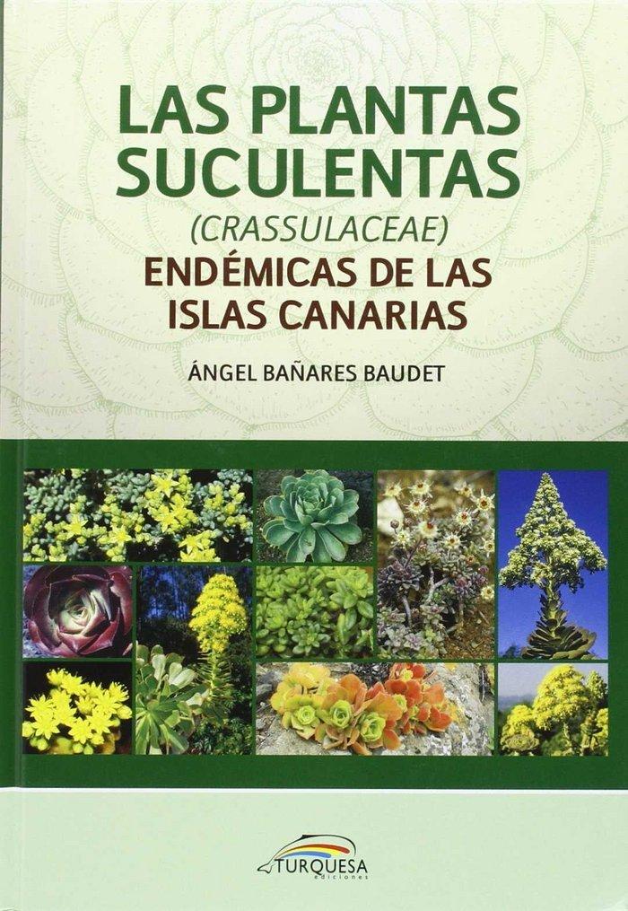 Las plantas suculentas (crassulaceae) endemicas de las islas