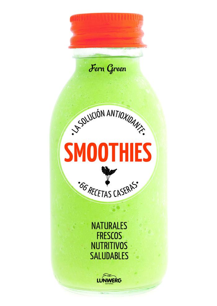 Smoothies la solucion antioxidante 66 recetas caseras