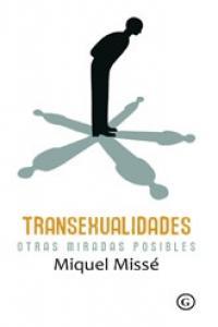 Transexualidades otras miradas posibles