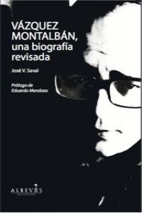 Vazquez montalban una biografia revisada