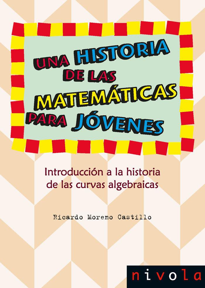 Una historia de las matematicas para jovenes introduccion