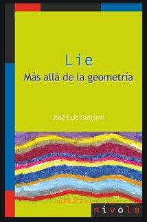 Lie mas alla de la geometria