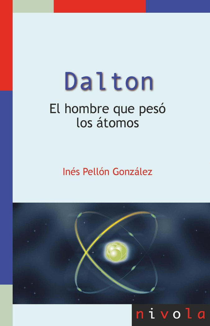 Dalton el hombre que peso los atomos