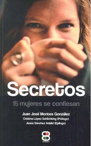 Secretos 15 mujeres se confiesan