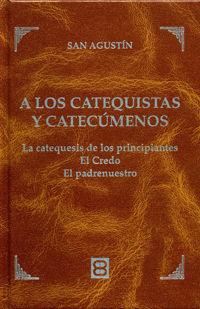 A los catequistas y catecumenos