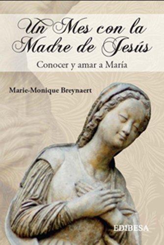 Un mes con la madre de jesus