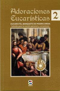Adoraciones eucaristicas 2
