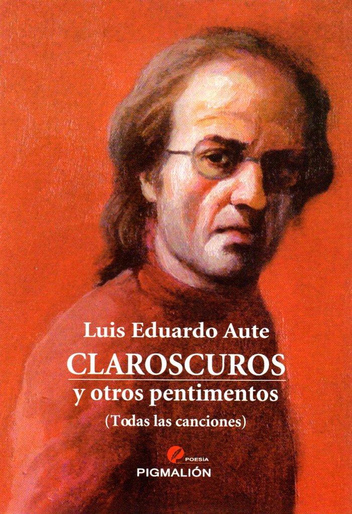 Claroscuros y otros pentimentos