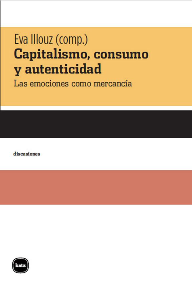 Capitalismo consumo y autenticidad