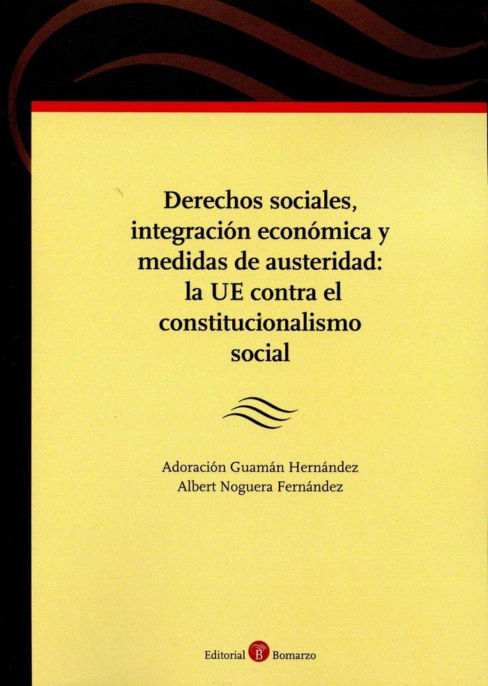 Derechos sociales, integracion economica y medidas de auster