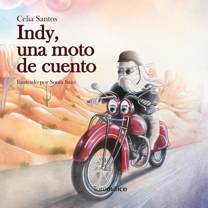 Indy una moto de cuento