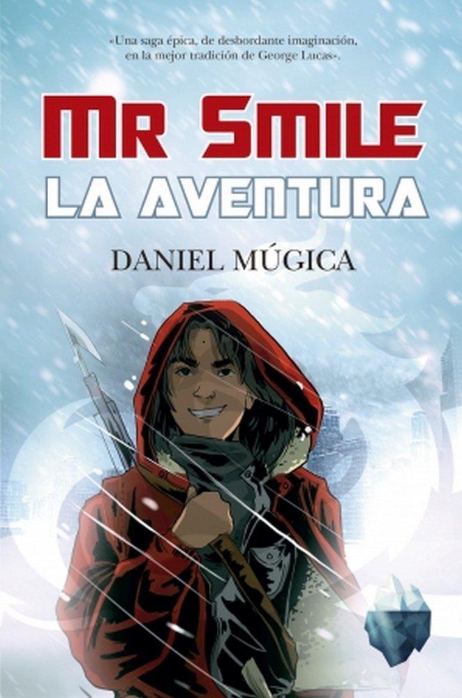 Mr smile la aventura