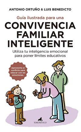 Guia ilustrada para una convivencia familiar inteligente