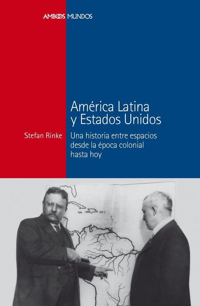 America latina y estados unidos