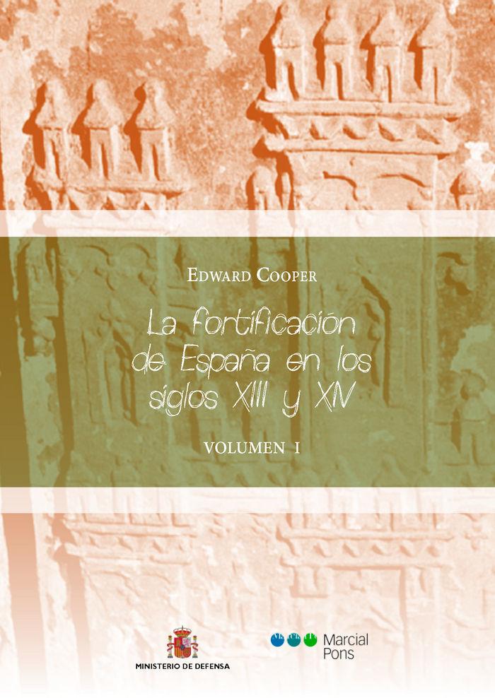 Fortificacion de españa en los siglos xiii y xiv tomo i,la