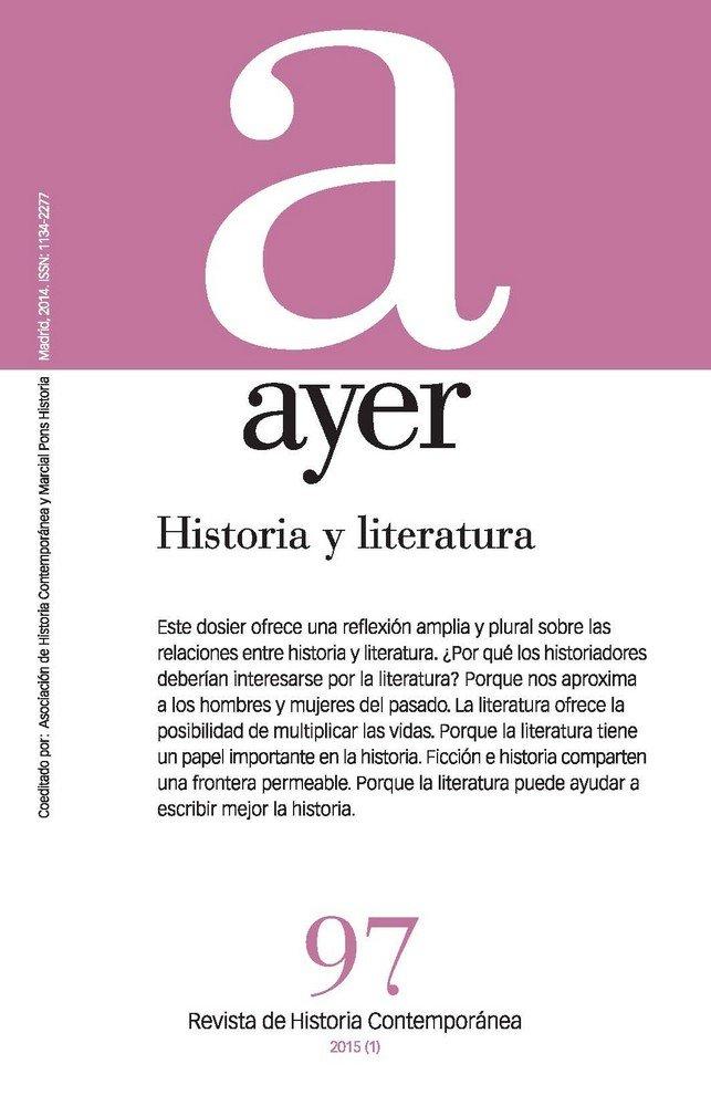 Revista ayer 97 historia y literatura