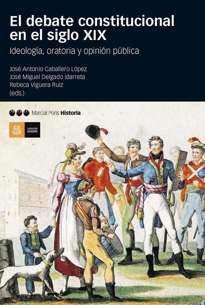 Debate constitucional en el siglo xix,el