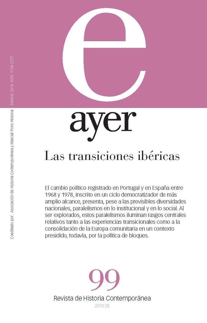 Revista ayer 99 las transiciones ibericas