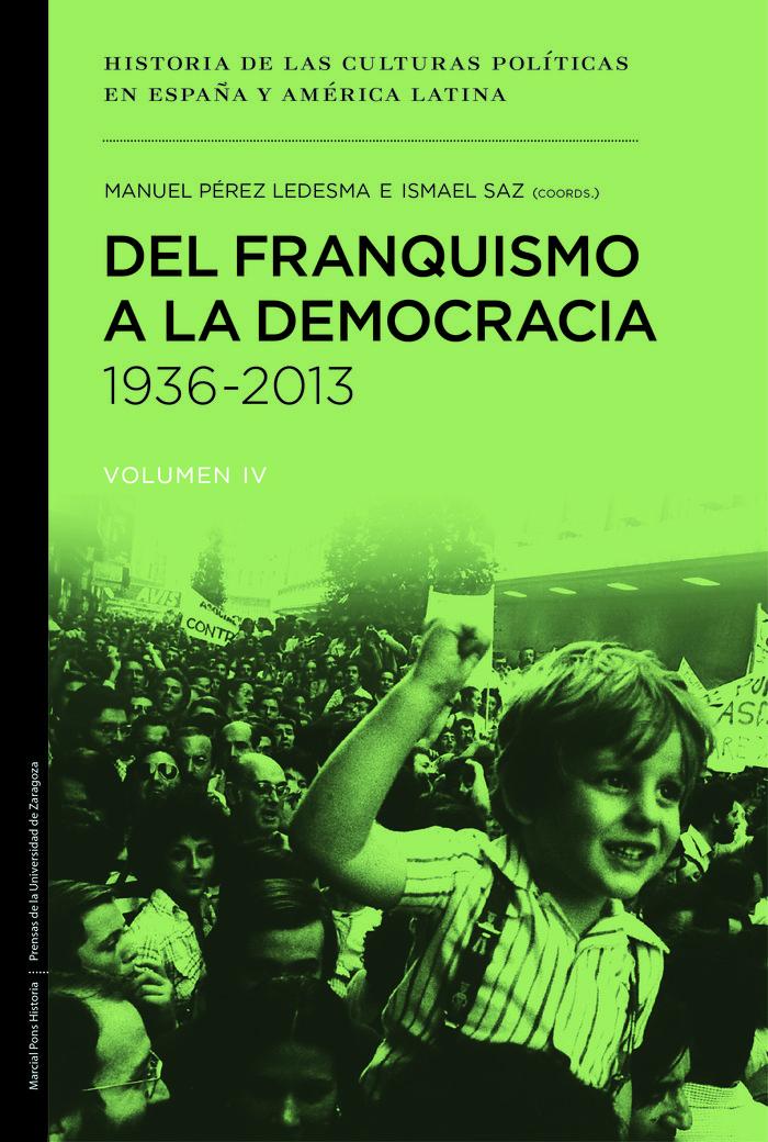 Del franquismo a la democracia 1936 2013