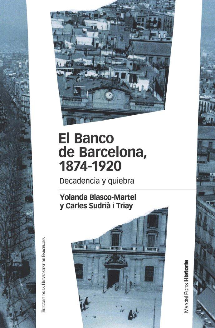 Banco de barcelona 1874 1920,el