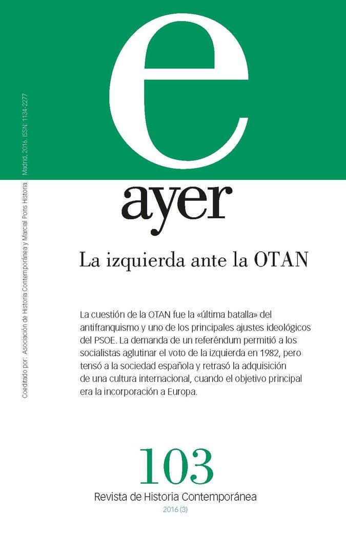 Revista ayer 103 la izquierda ante la otan