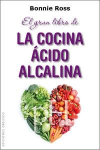 Gran libro de la cocina acido alcalina,el