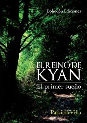 Reino de kyan. el primer sueño,el
