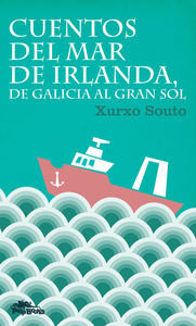 Cuentos del mar de irlanda de galicia al gran sol