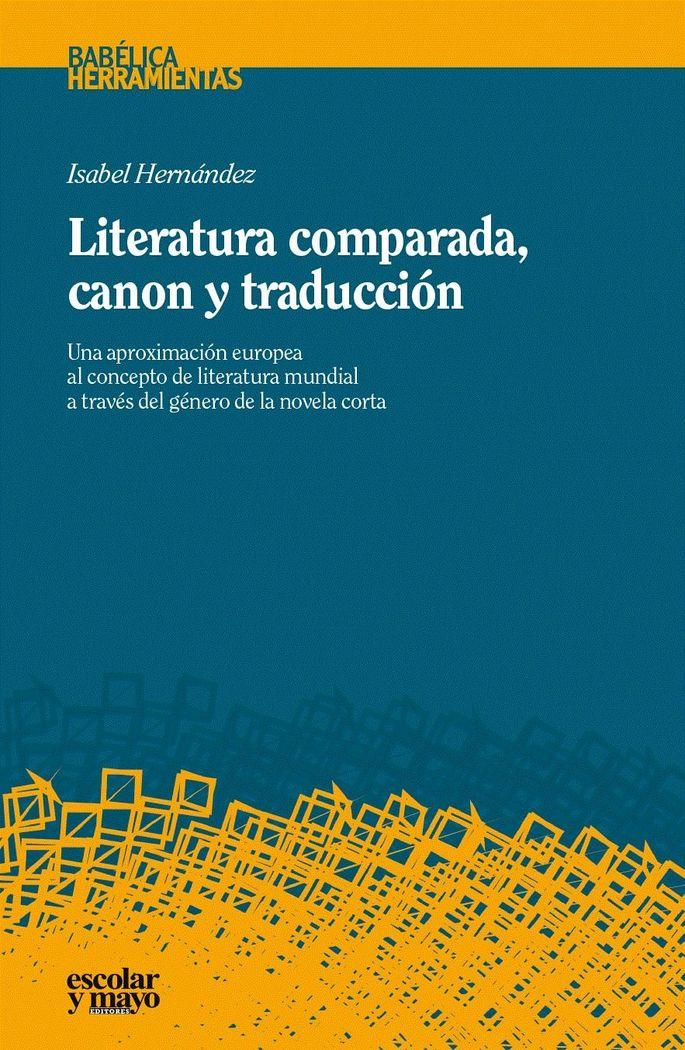 Literatura comparada, canon y traduccion