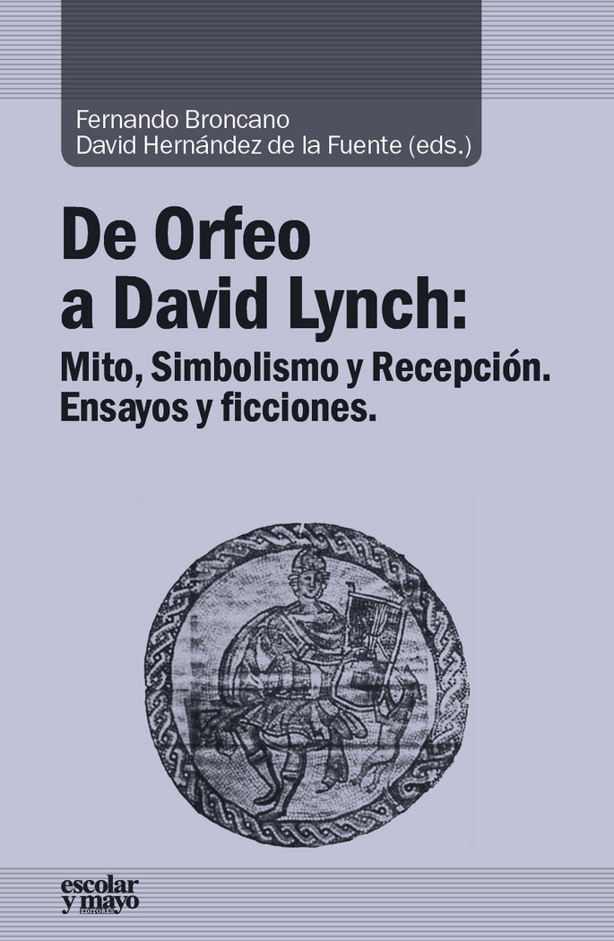 De orfeo a david lynch