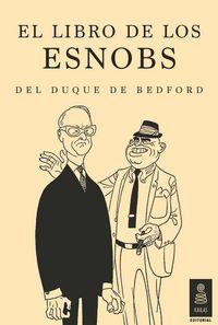 Libro de los esnobs del duque de bedford,el