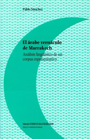 Arabe vernaculo de marrakech. analisis lingÜistico de un cor