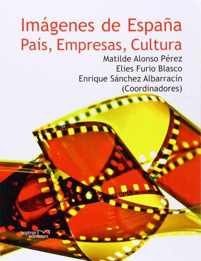 Imagenes de espaÑa: pais, empresas y cultura