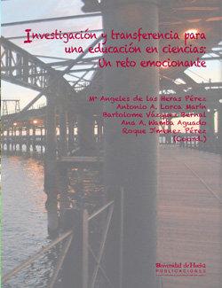 Investigacion y transferencia para una educacion en ciencias