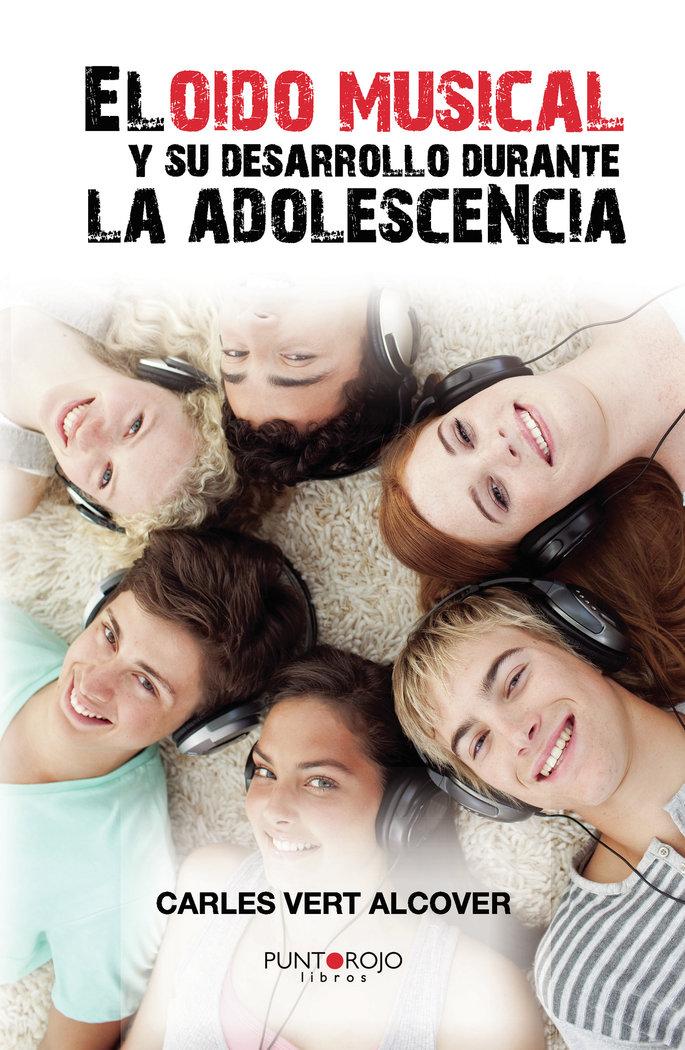 El oido musical y su desarrollo durante la adolescencia