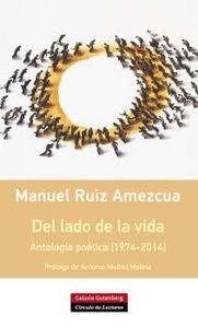 Del lado de la vida antologia poetica [1974-2014]