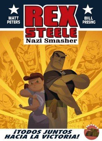 Rex steele nazi smasher ¡todos juntos hacia la victoria
