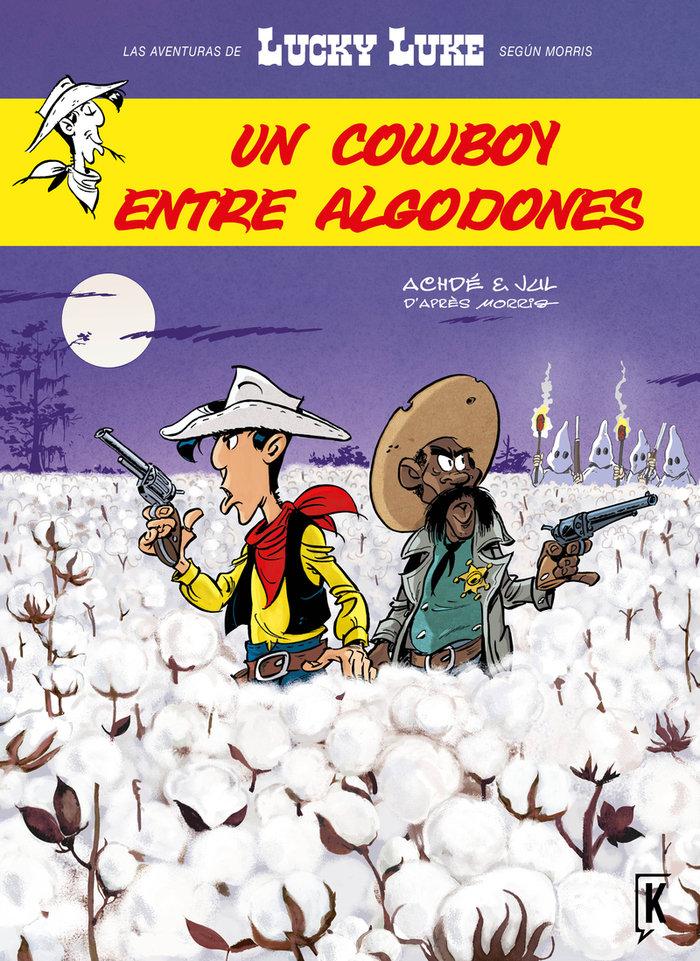 Un cowboy entre algodones